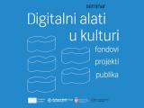 Digitalni alati u kulturi, seminar
