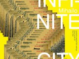 Mihailo Karanovic, Infinite City