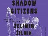Zelimir Zilnik, Gradjani iz sene